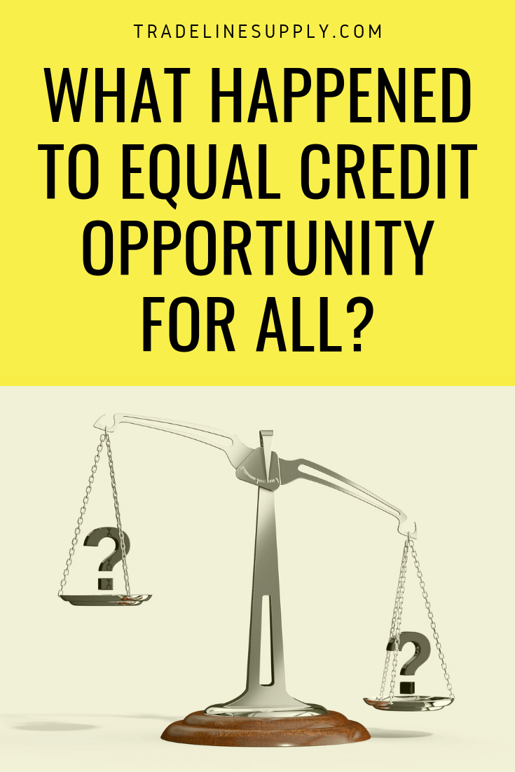 What Happened to Equal Credit Opportunity for All?- Pinterest