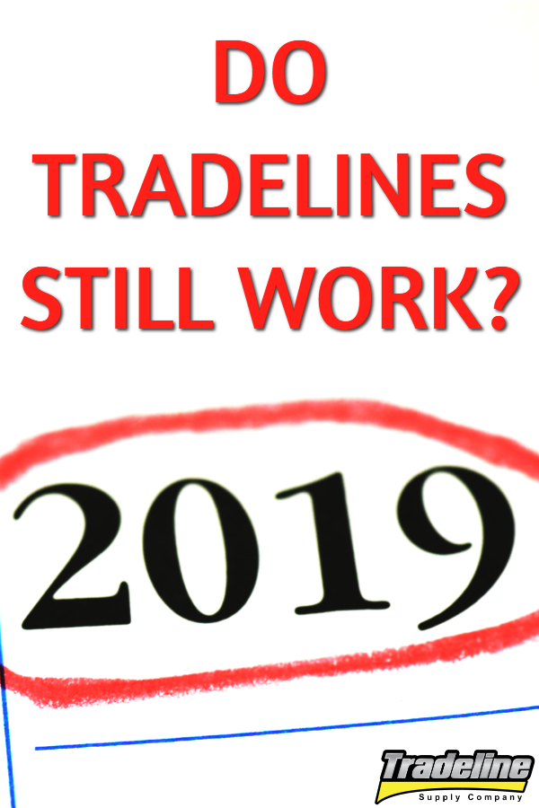 Do tradelines still work in 2019?