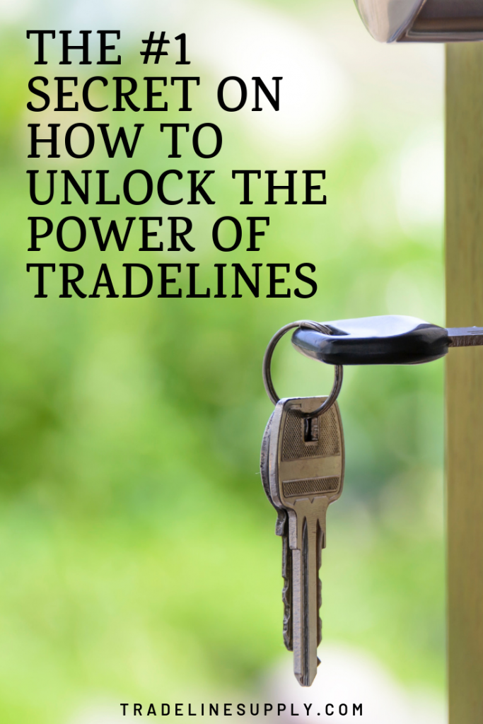 THE #1 SECRET ON HOW TO UNLOCK THE POWER OF TRADELINES