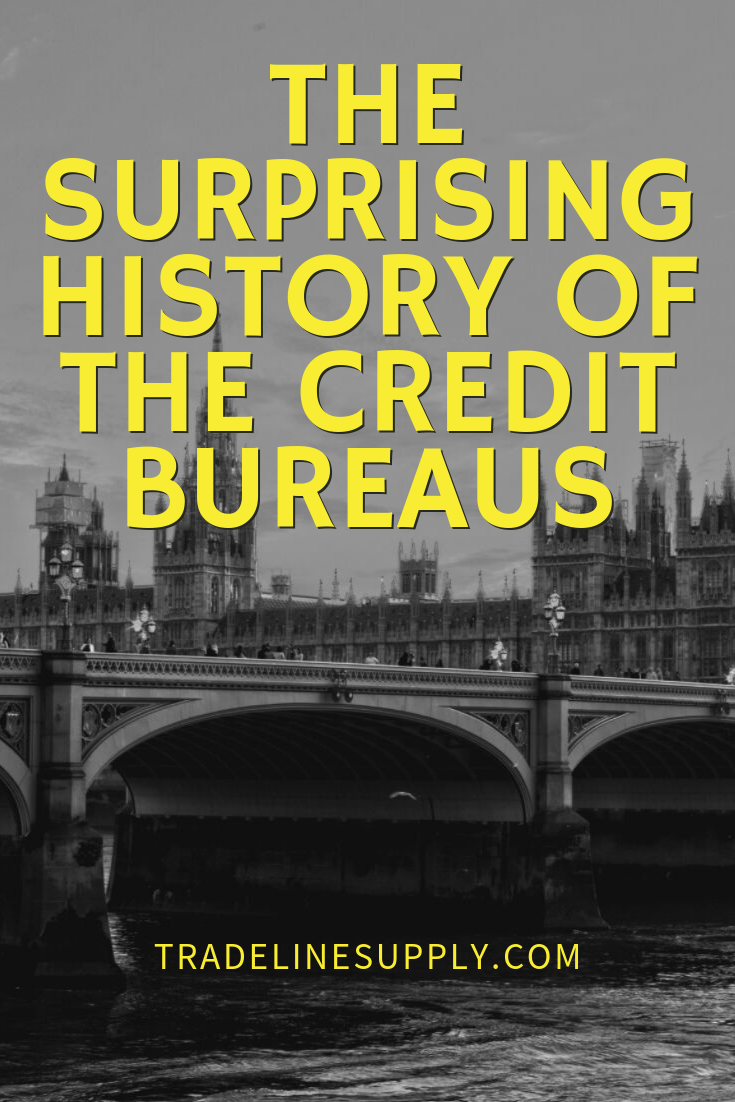 The Surprising History of the Credit Bureaus - Pinterest graphic