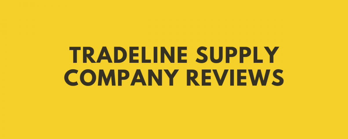 Tradeline Supply Company Reviews