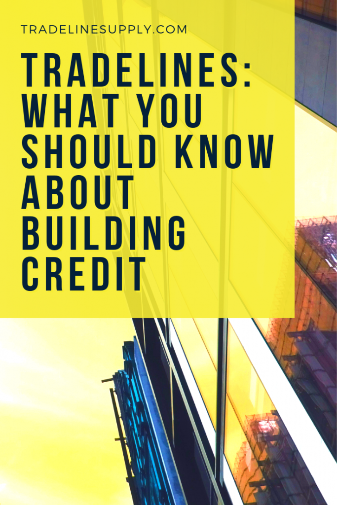Tradelines: What You Should Know About Building Credit