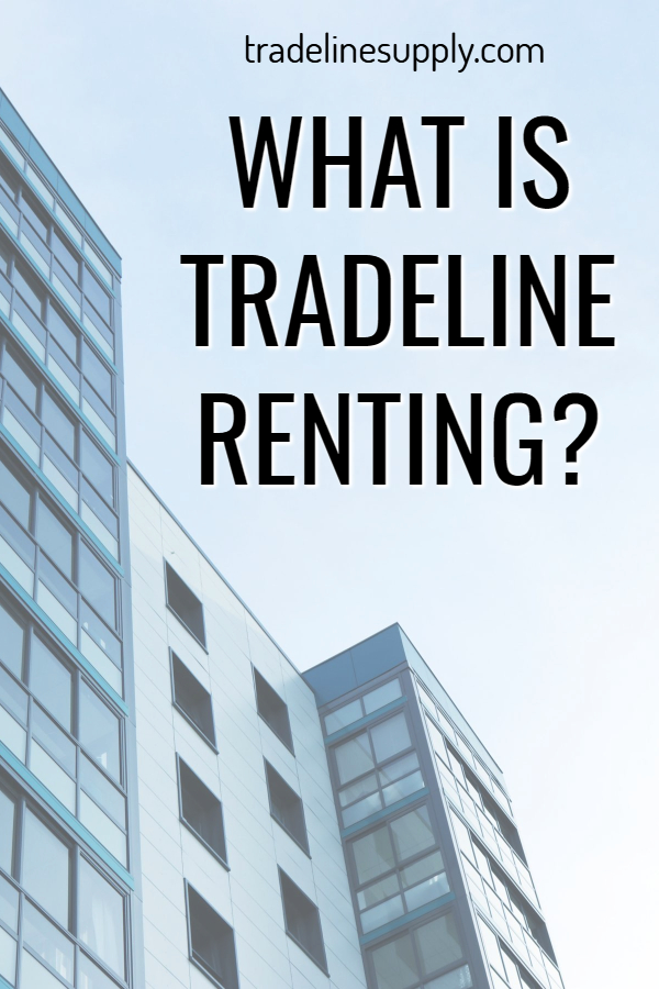What Is Tradeline Renting? Pinterest graphic