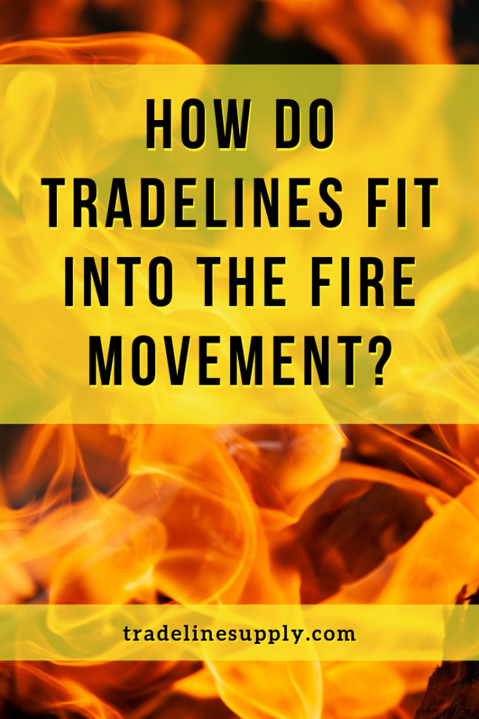 How Do Tradelines Fit Into the FIRE Movement? Pinterest graphic