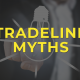Tradeline Myths
