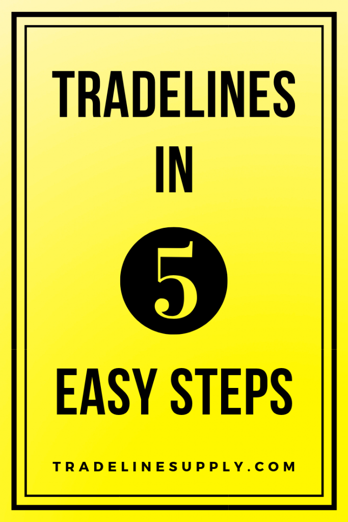 Tradelines in 5 Easy Steps Pinterest
