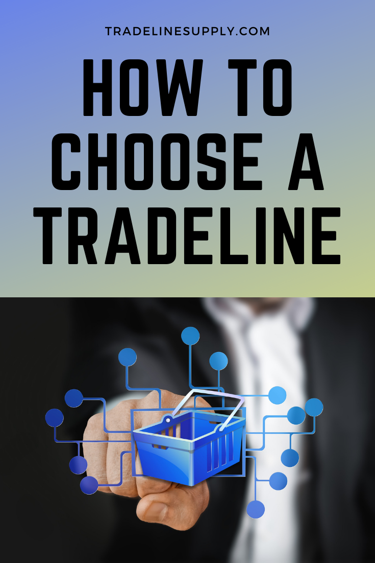 How to Choose a Tradeline - Pinterest
