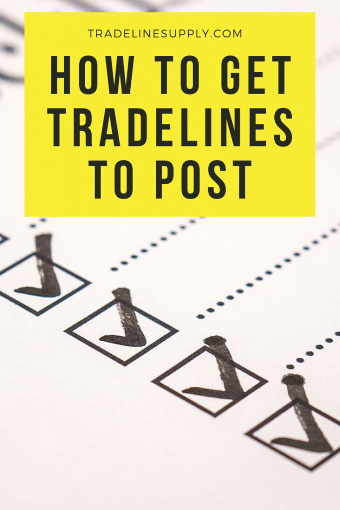 How to Get Tradelines to Post