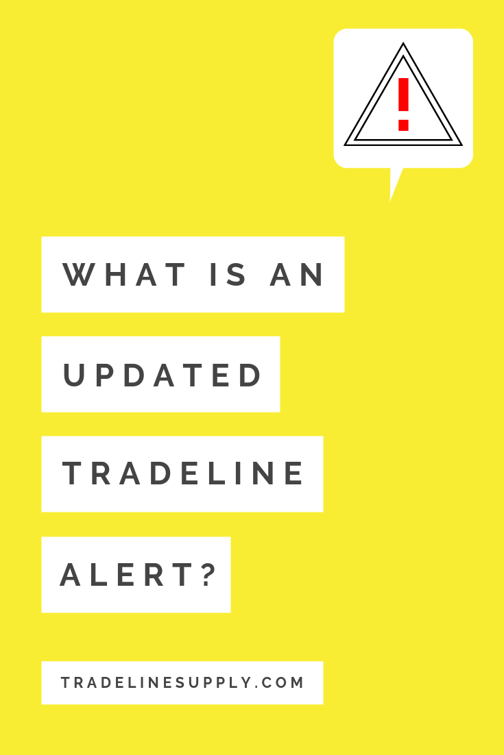 What Is an Updated Tradeline Alert? Pinterest graphic