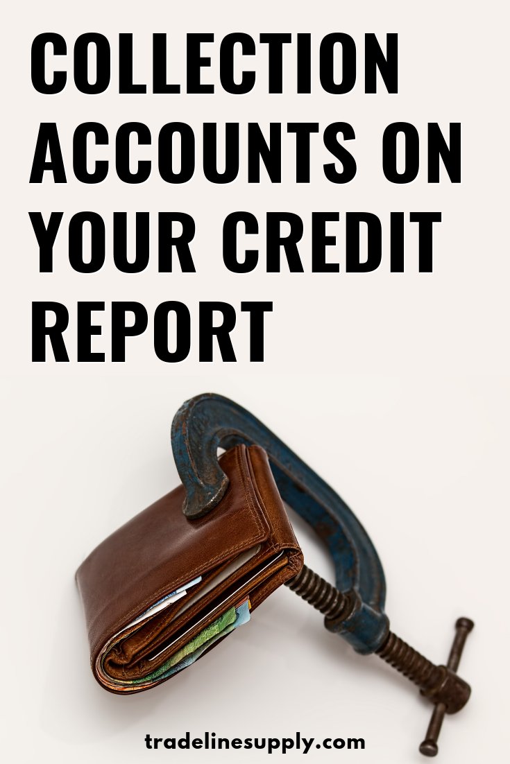 Collection Accounts on Your Credit Report - Pinterest graphic