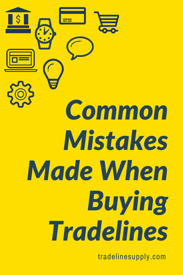 Common Mistakes Made When Buying Tradelines - Pinterest