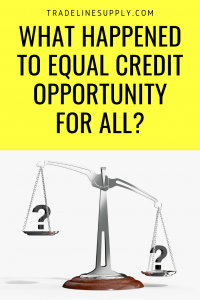 What Happened to Equal Credit Opportunity for All? - Pinterest graphic