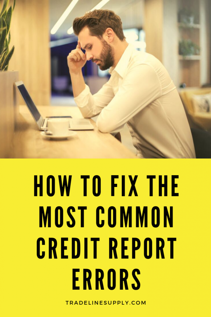 How to Fix The Most Common Credit Report Errors - Pinterest