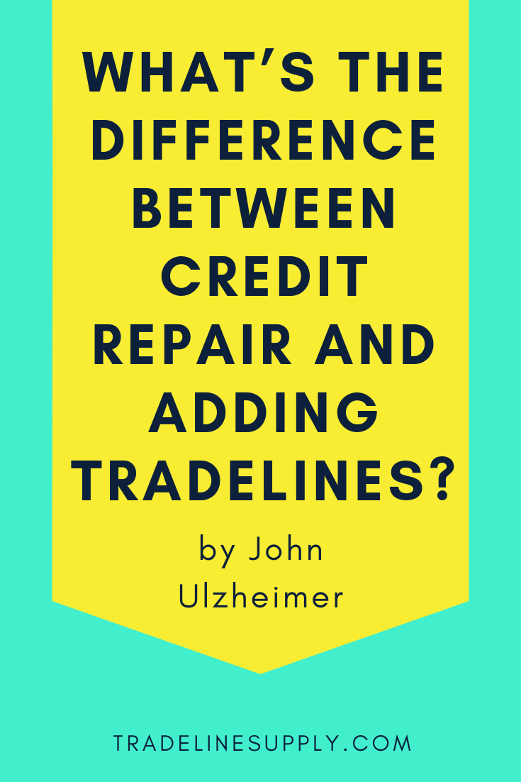 What's the Difference Between Credit Repair and Adding Tradelines? - Pinterest
