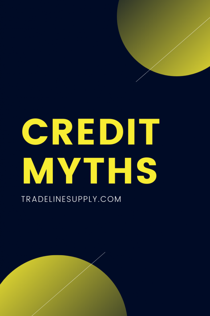 Credit Myths - Pinterest