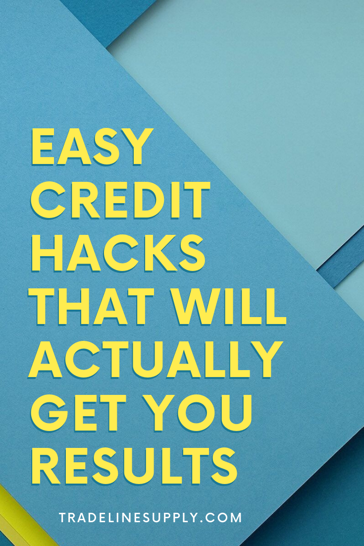 Easy Credit Hacks That Will Actually Get You Results - Pinterest