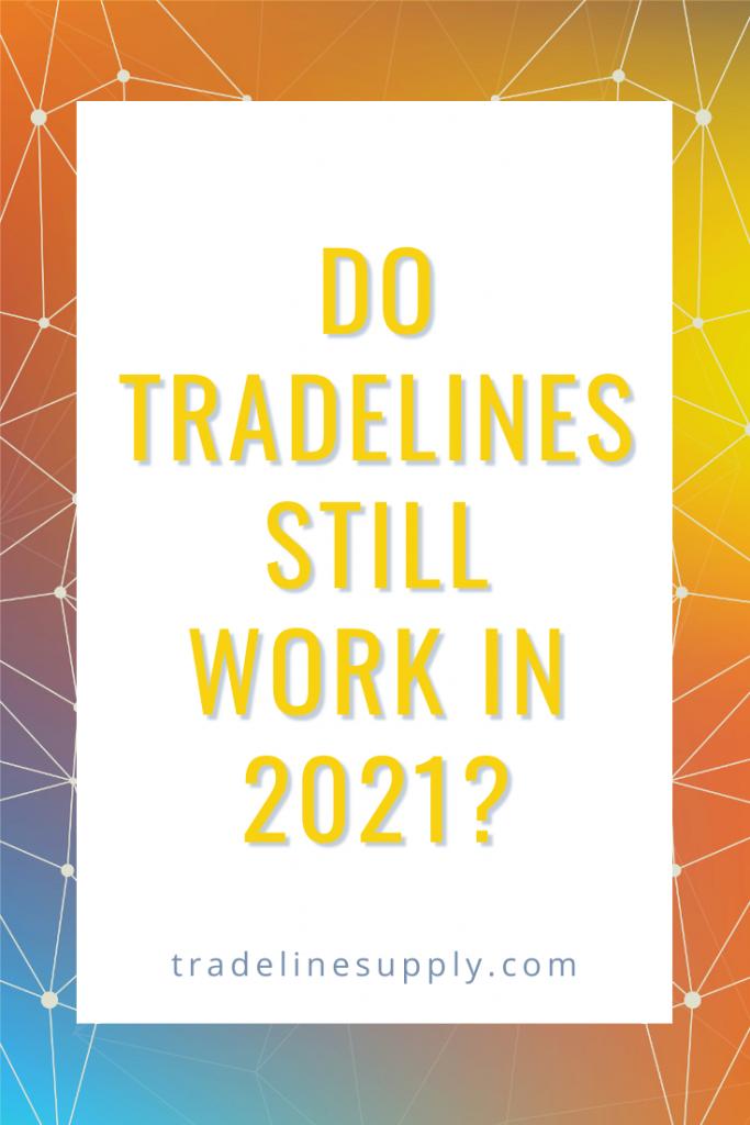 Do Tradelines Still Work in 2021 - Pinterest