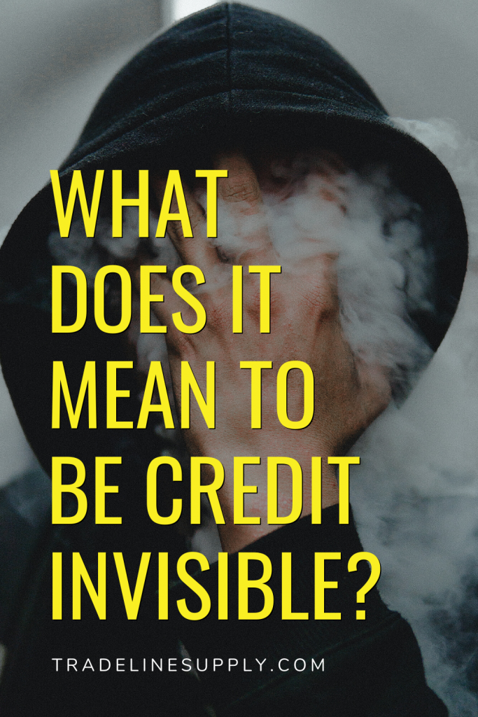 What Does It Mean to Be Credit Invisible? - Pinterest