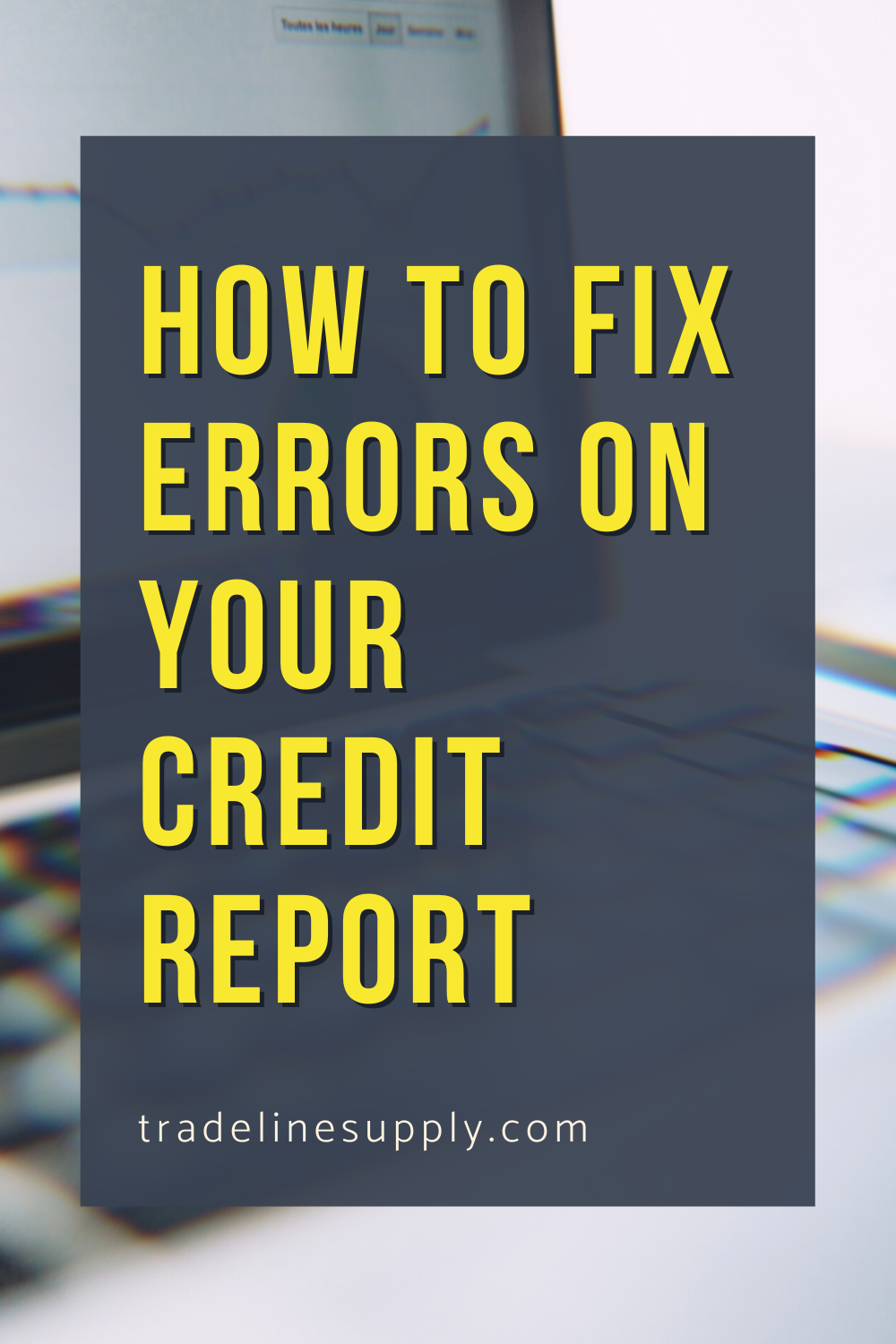 How to Fix Errors on Your Credit Report - Pinterest