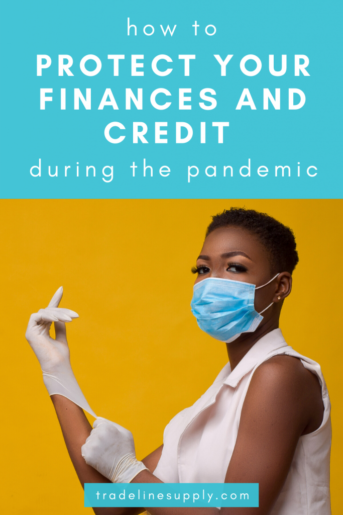 How to Protect Your Finances and Credit During the Pandemic - Pinterest