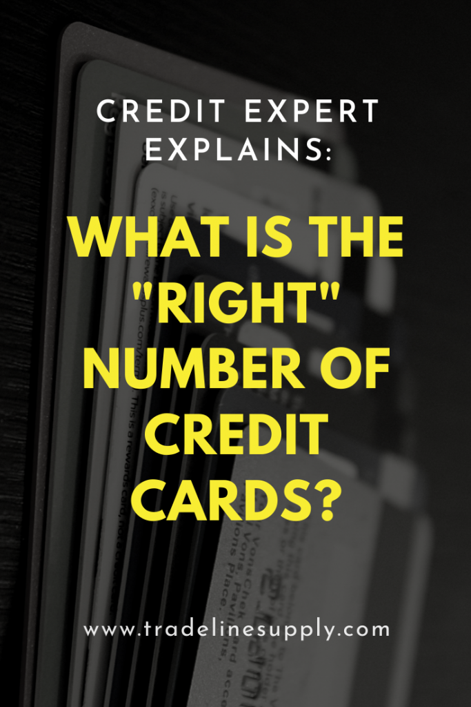 """What Is the """"Right"""" Number of Credit Cards? By Credit Expert John Ulzheimer - Pinterest graphic"""