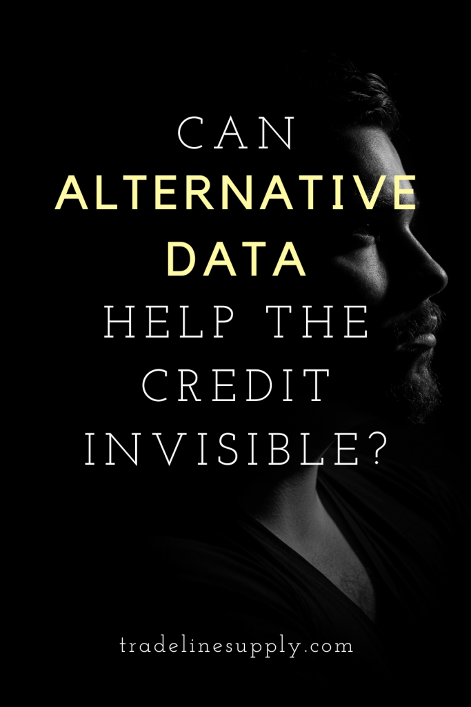 Can Alternative Credit Data Help the Credit Invisible? - Pinterest graphic