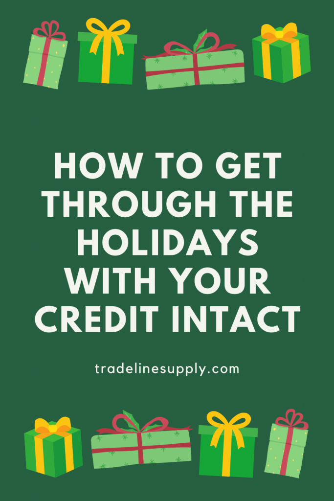 How to Get Through the Holidays With Your Credit Intact - Pinterest graphic