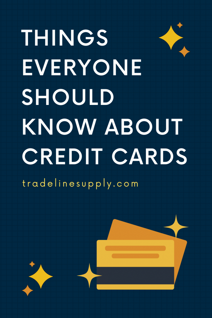 Things Everyone Should Know About Credit Cards - Pinterest graphic