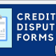 Credit Countdown: Credit Dispute Forms [video thumbnail]