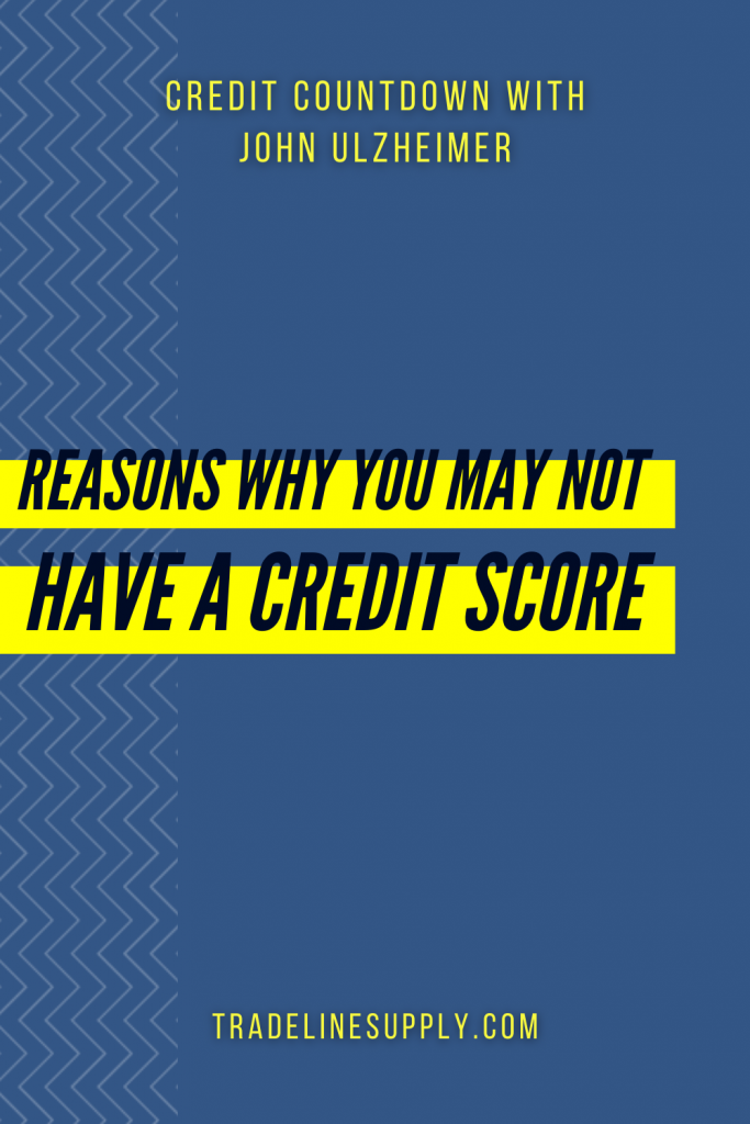 Reasons Why You May Not Have a Credit Score - Pinterest