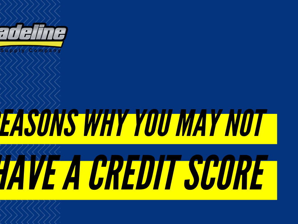 Reasons Why You May Not Have a Credit Score