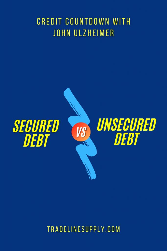 Secured Debt vs. Unsecured Debt - Pinterest