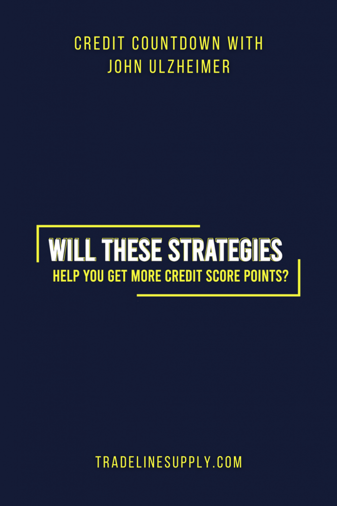 Will These Strategies Help You Get More Credit Score Points? - Pinterest