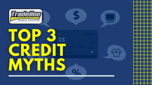 The Top 3 Credit Myths That Won't Go Away