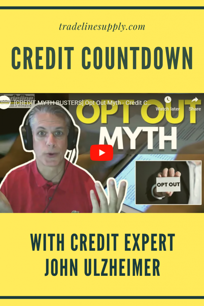 Credit Myth Busting: The Opt Out Myth - Credit Countdown With Consumer Credit Expert John Ulzheimer - Pinterest