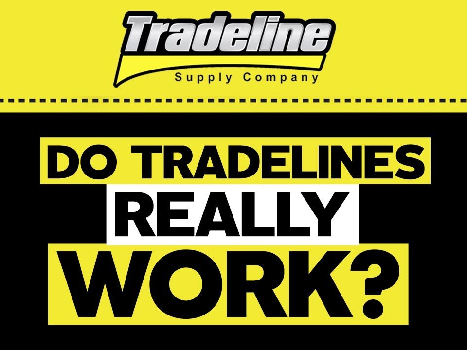 Do Tradelines Really Work?