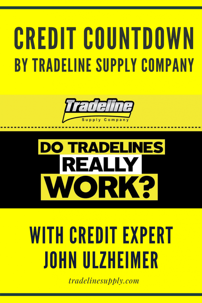 Credit Countdown by Tradeline Supply Company With Credit Expert John Ulzheimer: Do Tradelines Really Work - Pinterest
